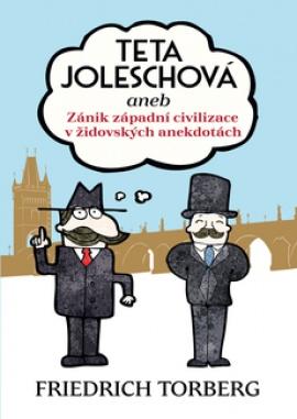 Teta Joleschová aneb Zánik západní civilizace v židovských anekdotách (PAPERBACK)