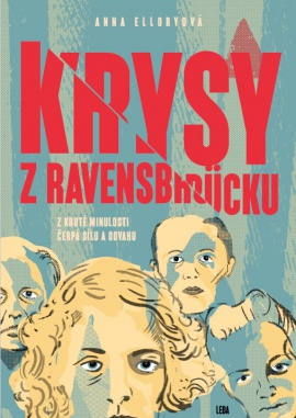 Obálka k Krysy z Ravensbrücku (The Rabbit Girls)